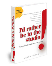 Id Rather be in the Studio book for artists by Alyson Stanfield Art Biz Coach