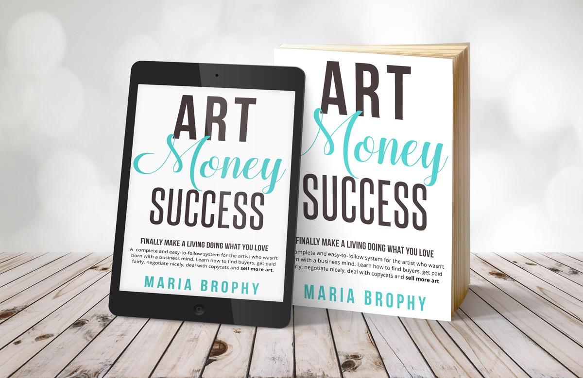 ART MONEY SUCCESS – Make a Full Time Living with your Art